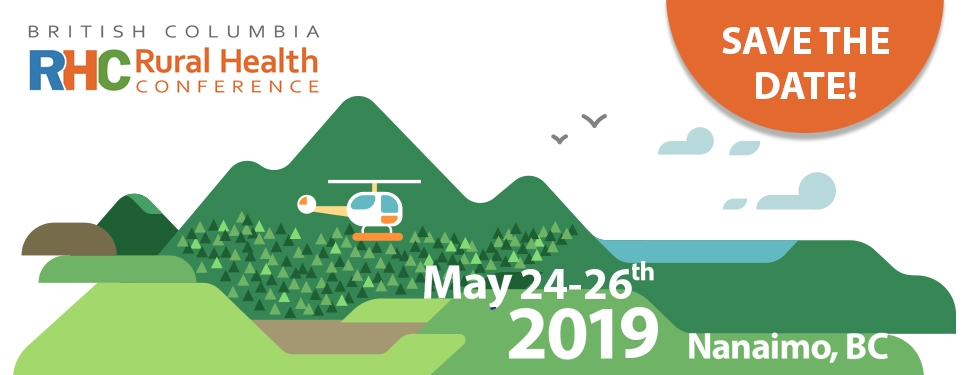 Save the date for BC rural health conferences, May 24-26, 2019 | BC